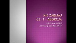 Nie zabijaj - cz1 Aborcja